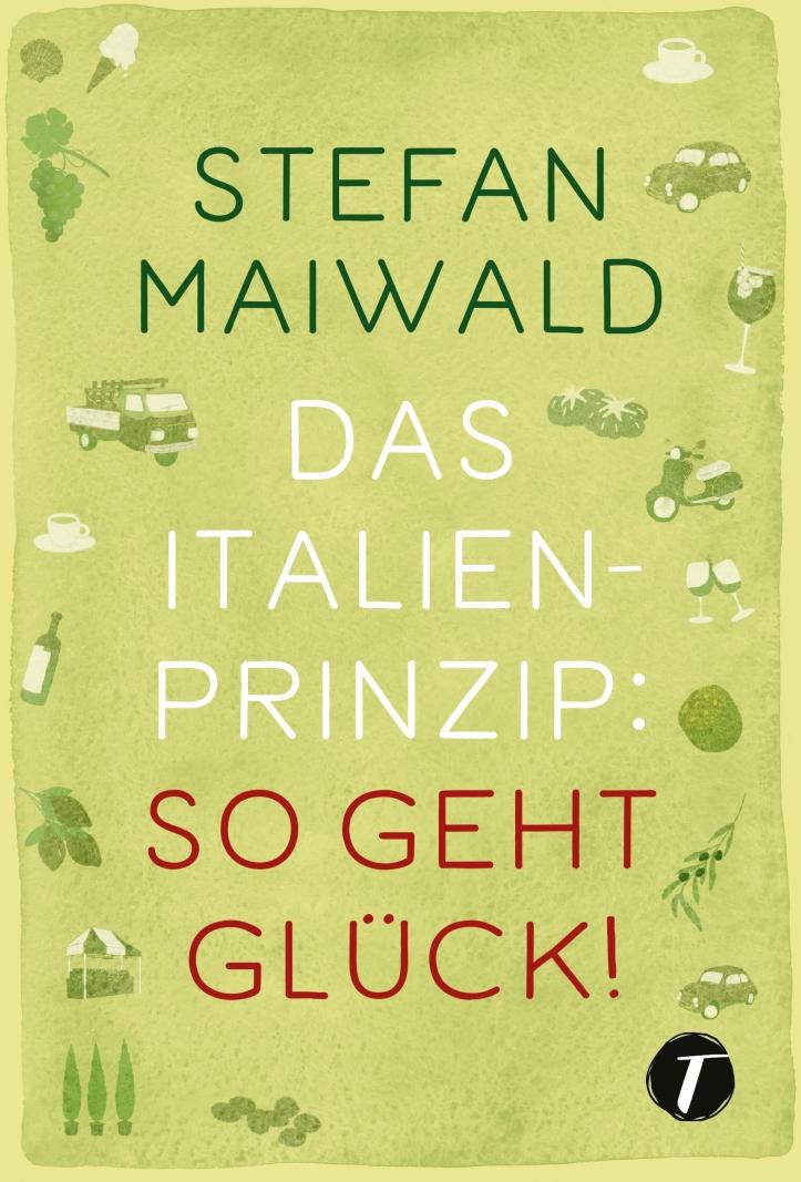 Maiwald-Das-Italien-Prinzip-29136-CV-FT-v6-Co_RZ.indd